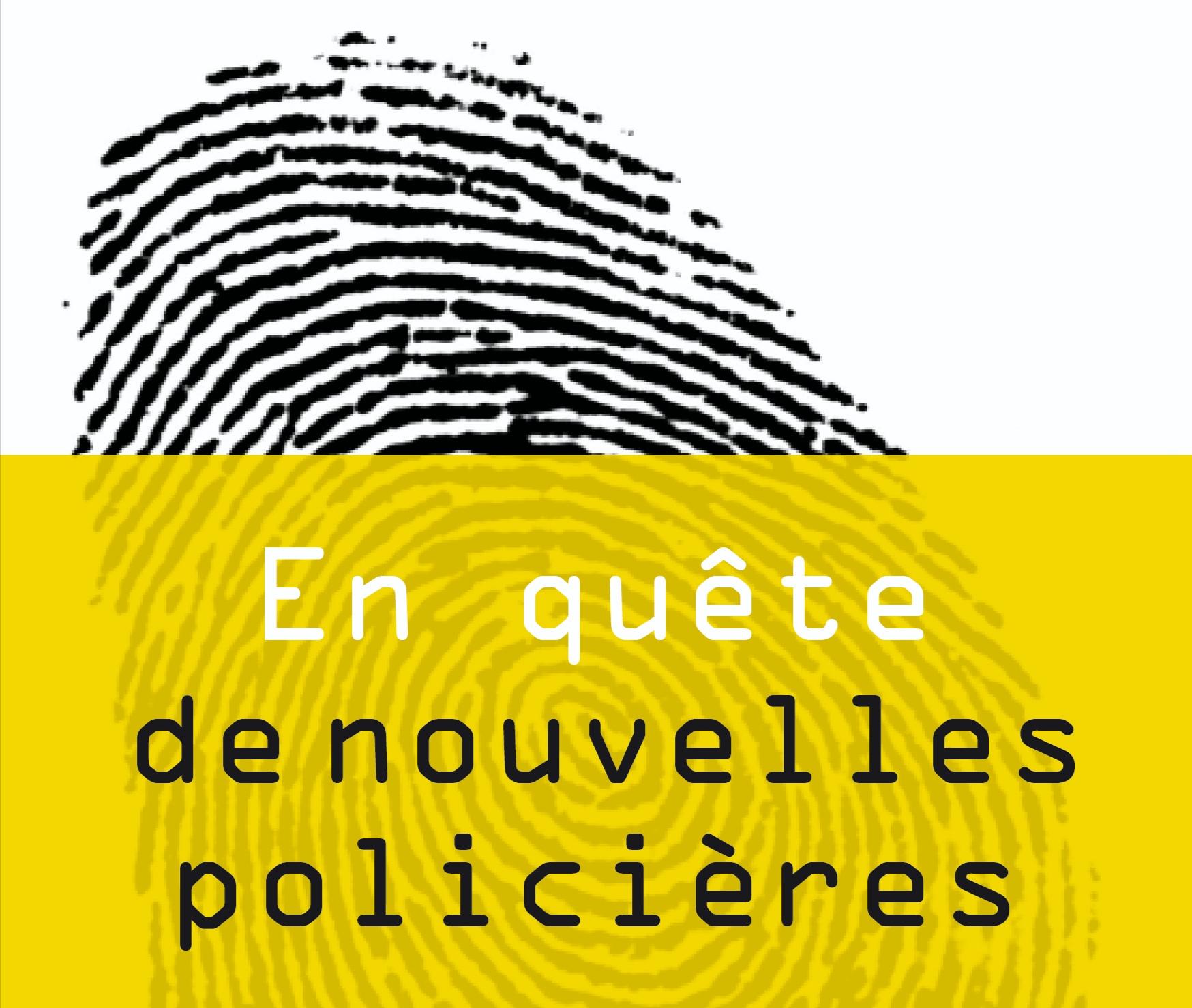 CONCOURS LITTÉRAIRE: EN QUÊTE DE NOUVELLES POLICIÈRES